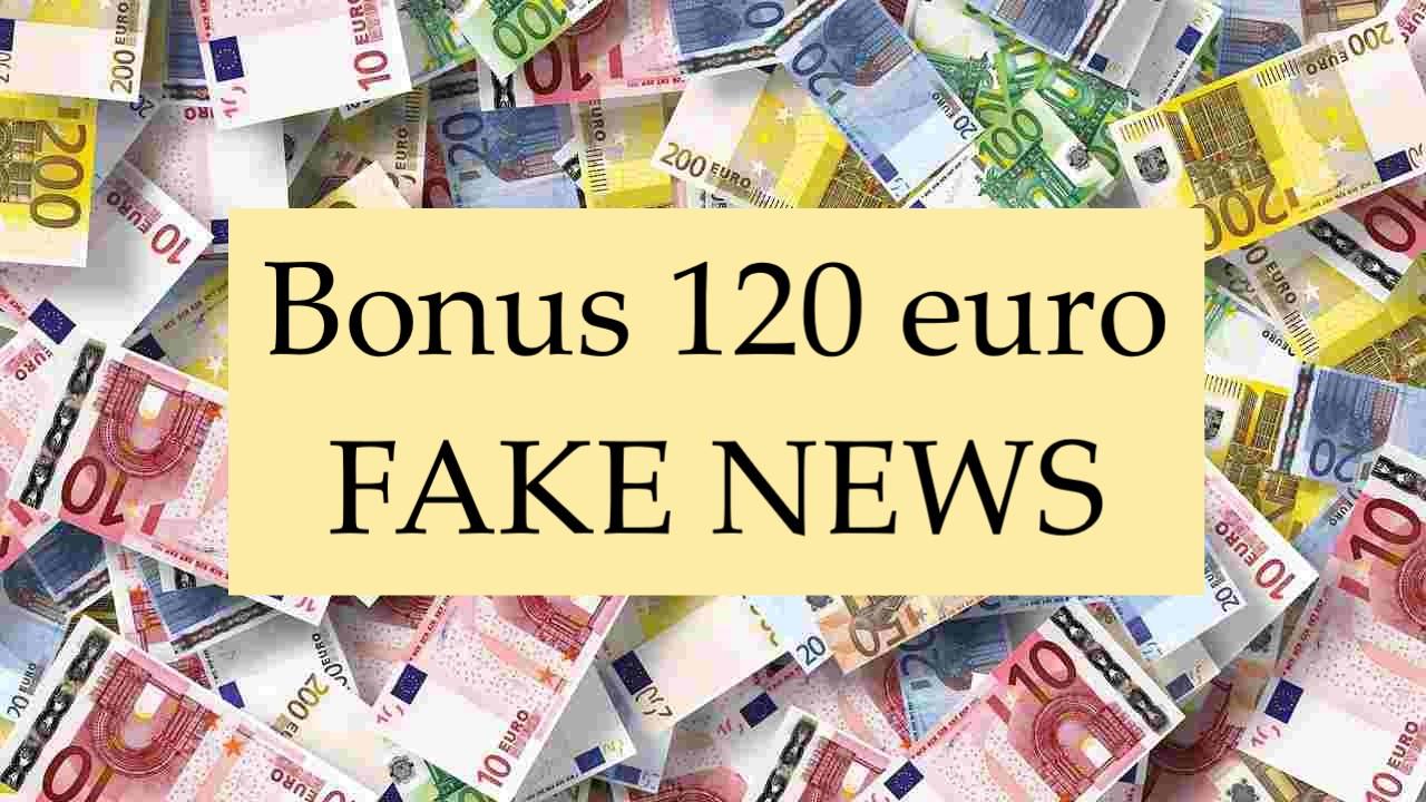 Bonus 120 euro fake news