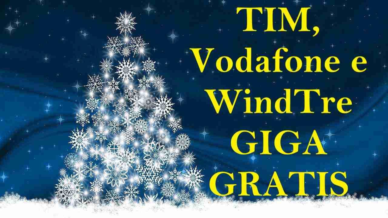 Giga Gratis TIM, Vodafone e WindTre