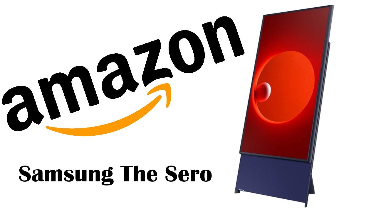 Samsung The Sero su Amazon