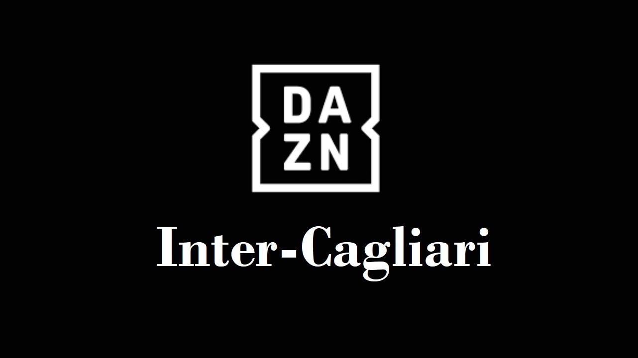 Partita Inter-Cagliari su DAZN