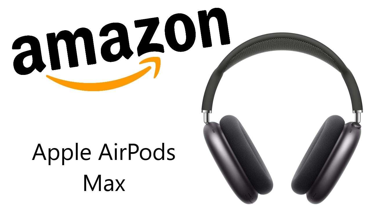 Sconto Amazon su AirPods Max