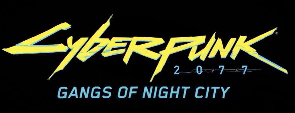 Cyberpunk 2077: Gangs of Night City